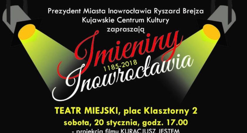 Teatr, Zbliżają Imieniny Inowrocławia - zdjęcie, fotografia
