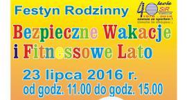 """Festyn Rodzinny """"Bezpieczne Wakacje i Fitnessowe Lato 2016"""" już jutro!"""